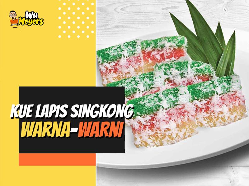 Resep Kue Lapis Singkong Warna-Warni