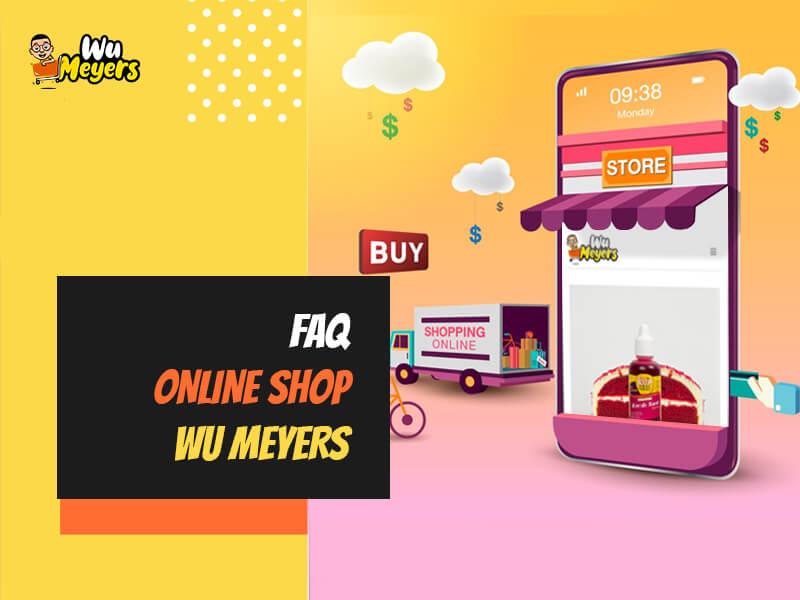 FAQ Online Shop Wu Meyers