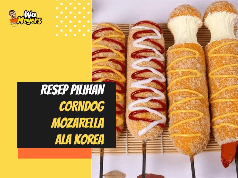 Resep Corndog Mozarella Ala Korea